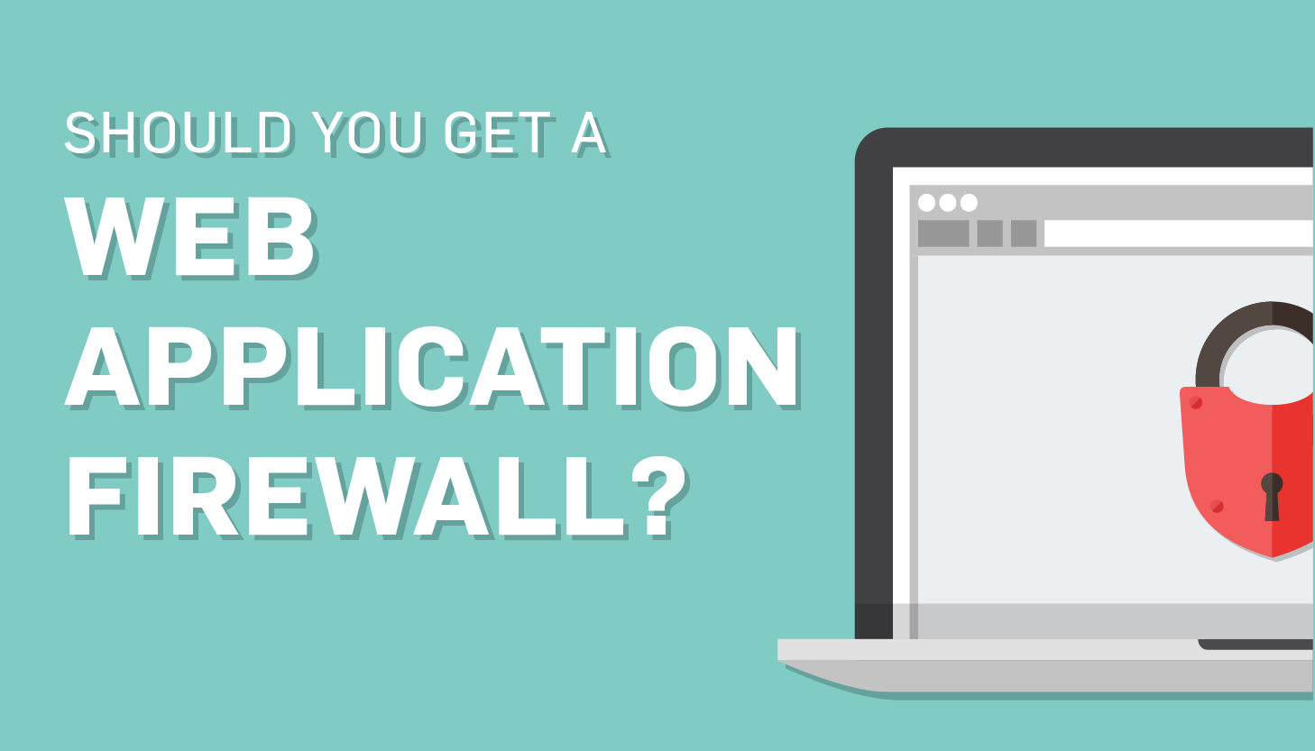 PCI 6 6: Why You Need a Web Application Firewall and Network